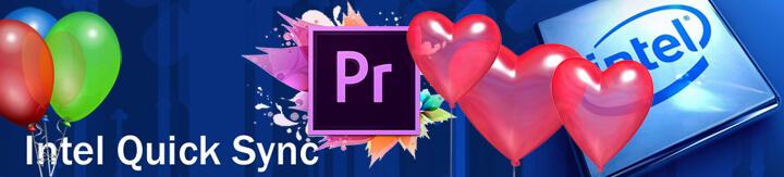 Adobe Premiere mit Quick Sync