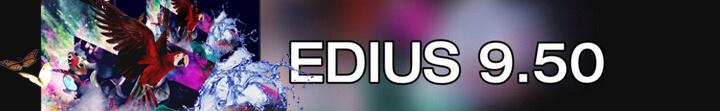 Angebot EDIUS 9.5