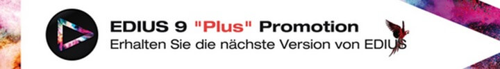 EDIUS 9 Plus Promotion