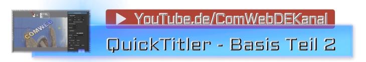 EDIUS Quick Titler - Basis Wissen Teil 2