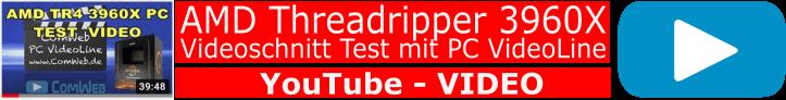 PC-VideoLine Threadripper-3960X in VIDEO Test